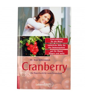 Cranberry - Die Powerfrucht für mehr Gesundheit