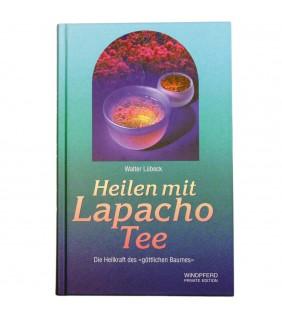 Heilen mit Lapacho Tee: Die Heilkraft des göttlichen Baumes