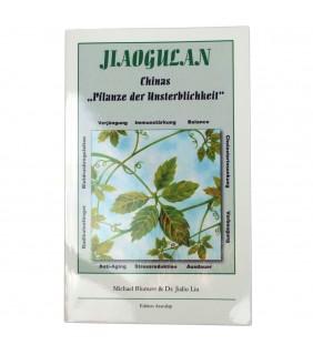 Jiaogulan - Buch, Chinas Pflanze der Unsterblichkeit