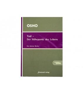 Osho - Tod - Der Höhepunkt des Lebens